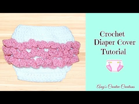 Crochet Newborn - 3 Month old Size Ruffle Diaper Cover Tutorial