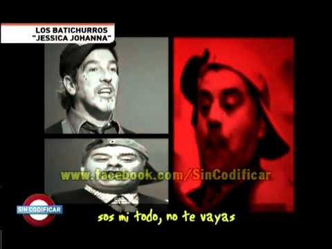 Sin Codificar - Batichurros - Jessica Johanna -7zMfX5A85Sk