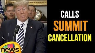 US President Donald Trump Calls Summit Cancellation a Set Back for the World | Mango News - MANGONEWS
