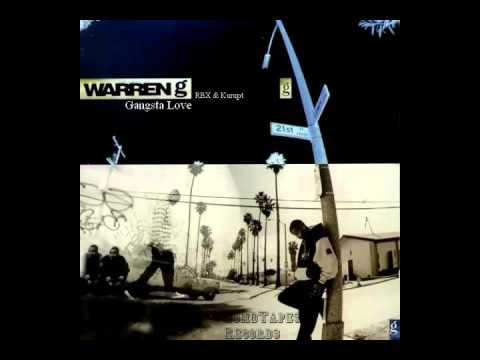 Warren G - Gangsta Love (ft. Kurupt, RBX & Nate Dogg) (G-Funk)
