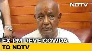 People's Mandate In Karnataka Is 117: HD Deve Gowda Tells NDTV - NDTV
