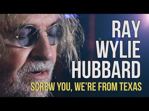 """Ray Wylie Hubbard """"Screw You, We"""