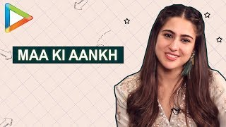 Did you know Sara Ali Khan uses the phrase 'Maa Ki Aankh' often!!! - HUNGAMA