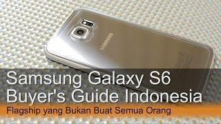 Samsung Galaxy S6 Review Indonesia : Panduan Sebelum Membeli
