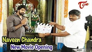 Naveen Chandra New Movie Opening - TELUGUONE