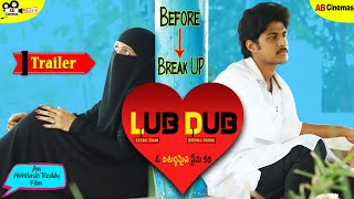 LUB DUB Telugu Shortfilm Teaser | Before Break Up | AB Cinemas | Abhilash Reddy Films | Shortfilms | - YOUTUBE