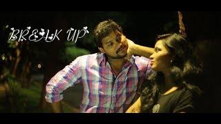 BREAK UP || Telugu Short film 2017 || Directed by Mayani Tharun - YOUTUBE