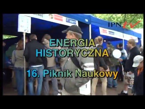 IPN TV 16. Piknik Naukowy Energia Historyczna