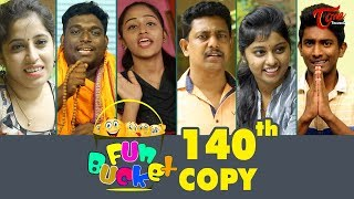 Fun Bucket | 140th Episode | Funny Videos | Telugu Comedy Web Series | By Sai Teja - TeluguOne - TELUGUONE