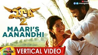 Maari 2 Full Video Songs | Maari's Aanandhi Vertical Video Song | Dhanush | Sai Pallavi |Mango Music - MANGOMUSIC