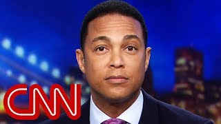 Don Lemon debunks Trump's 'witch hunt' claims - CNN