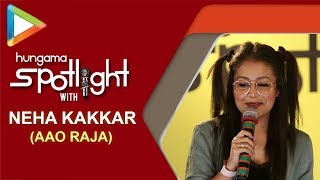 Aao Raja || Neha Kakkar Live Performance on Hungama Spotlight - HUNGAMA