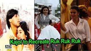 Ruk Ruk Ruk Song | Kajol to Recreate Ajay Devgn-Tabu's charm - BOLLYWOODCOUNTRY
