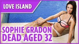 Love Island's Sophie Gradon dead age 32 - THESUNNEWSPAPER