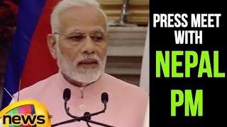 PM Modi's speech At Joint Press meet With Nepal PM K.P. Oli At News Delhi | Mango News - MANGONEWS