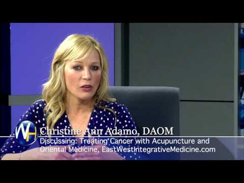Christine Adamo, DAOM - Treating Cancer with Acupuncture & Oriental Medicine