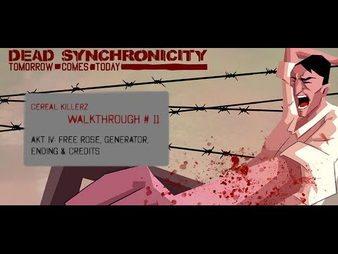 Dead Synchronicity Complete Walktrough #11 - Free Rose, Generator, Ending & Credits