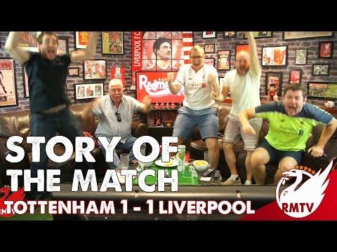 Tottenham v Liverpool 1-1 | Story Of The Match