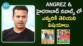 Angrez & Hyderabad Nawabs Movie Unknown Facts - Artist Aziz Naser | Talking Movies with iDream - IDREAMMOVIES