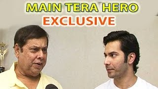Main Tera Hero | Varun Dhawan & David Dhawan talk about the movie