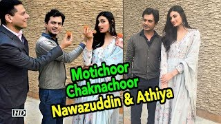 "UNUSUAL PAIR Nawazuddin & Athiya in ""Motichoor Chaknachoor"" - IANSINDIA"