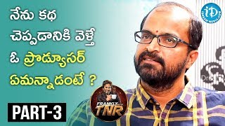 Writer Abburi Ravi Exclusive Interview Part #3 || Frankly With TNR || Talking Movies With iDream - IDREAMMOVIES