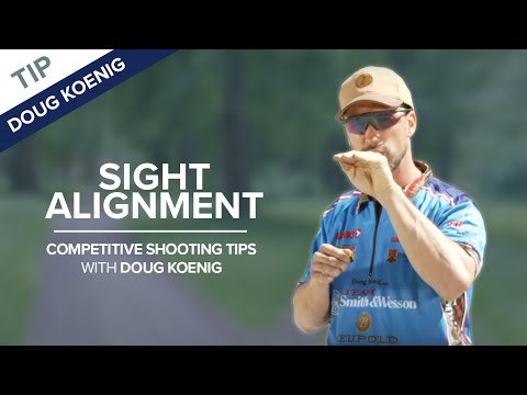 Sight Alignment and Sight Picture -- NSSF Shooting Sportscast