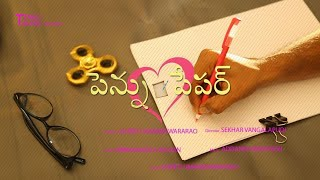 Pen Paper | An Untold Love Story | Latest Telugu Short Film 2018 | Sekhar | Umaa | Tenali Talkies - YOUTUBE