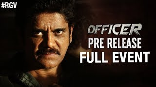 Officer Pre Release Full Event | Nagarjuna | RGV | Myra Sareen | Ram Gopal Varma | #Officer - RGV