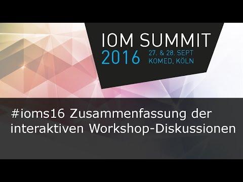#ioms16 Zusammenfassung der interaktiven Workshop-Ergebnisse