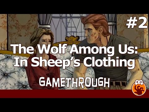 The Wolf Among Us Episode 4 - Gamethrough Part 2 - Domestic Annoyance