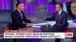 Counterterrorism official: Trump's rhetoric creating problems - CNN