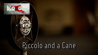 Royalty Free Piccolo and a Cane:Piccolo and a Cane