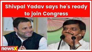 After SP-BSP alliance in UP, Shivpal Yadav says he's ready to join Congress - NEWSXLIVE