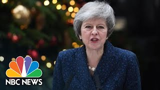 British PM May Vows To Fight For Her Job As Colleagues Try To Oust Her Over Brexit | NBC News - NBCNEWS