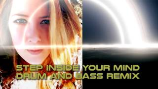 Royalty Free :Step Inside Your Mind [DnB Remix]