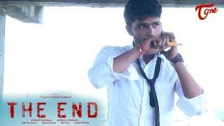 THE END | Telugu New Inspirational Short Film 2017 | Directed by Phani Pavan Eamani - TELUGUONE