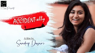 Accidentally - New Telugu Short Film 2019 - YOUTUBE