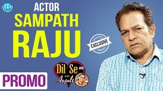 Actor Sampath Raju Exclusive Interview - Promo || Dil Se With Anjali #61 - IDREAMMOVIES