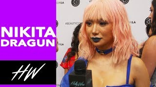 NIKITA DRAGUN Dishes on Life Behind the Scenes at Beautycon !! - HOLLYWIRETV