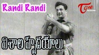 Visala Hrudayalu Movie Songs | Randi Randi Cheyi Kalapandi Video Song | N.T.R, Krishna Kumari - TELUGUONE