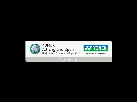 Yonex All England Badminton Open Championships 2017 | SF & F Match - Highlights