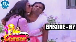 COMEDY THEENMAAR - Telugu Best Comedy Scenes - Episode 67 - IDREAMMOVIES