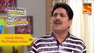 Your Favorite Character | Taarak Mehta, The Problem Solver | Taarak Mehta Ka Ooltah Chashmah - SABTV