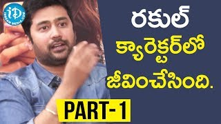 Director Rahul Ravindran & Actress Rakul Preet Singh Exclusive Interview Part #1 ||Talking Movies - IDREAMMOVIES