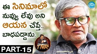 Tanikella Bharani Exclusive Interview PART 15 || Frankly With TNR || Talking Movies With iDream - IDREAMMOVIES