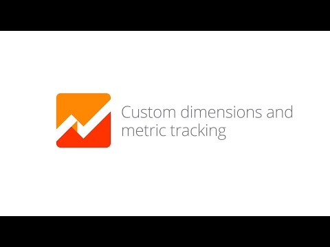 Mobile App Analytics Fundamentals - Lesson 3.4 Custom dimensions and metric tracking