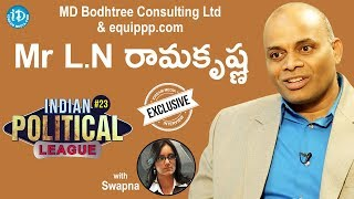 Equippp.com & Bodhtree Consulting M.D. Mr LN Ramakrishna Exclusive Interview - IDREAMMOVIES