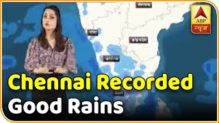Skymet Report: Chennai rains to get heavy - ABPNEWSTV