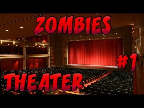 Custom Zombies on Theater part 1